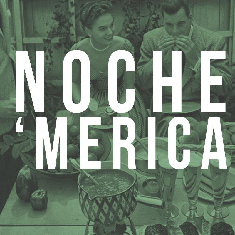 NOCHE-MERICA2